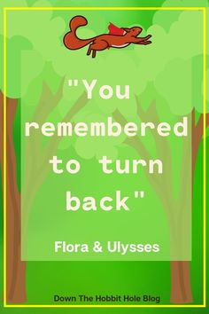 """Flora and Ulysses Movie vs the Book, how did Disney Plus do with this adaption?! We've got a full Flora and Ulysses Parent review here with discussion questions. """"You remembered to turn back!"""" Flora and Ulysses Movie Quote. For more about this super power squirrel movie, adapted from a book of the same name by Kate DiCamillo (Because of Winn Dixie), check out our full review at the link listed here!"""
