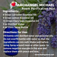 ARCHANGEL MICHAEL ROOM PURIFICATION SPRAY. From the book The Archangel Apothecary - store.bookbaby.co... archangel michael, essential oils, aromatherapy, archangels, angels, angel communication