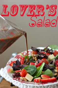 Lovers Salad-with Easy Balsamic Dressing