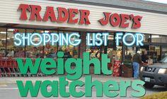 Trader Joe shopping list for Weight Watchers