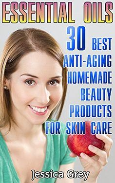 """Product review for Essential Oils: 30 Best Anti-Aging Homemade Beauty Products for Skin Care: (Young Living Essential Oils Book, Face and Body Care) (Homemade Skin Care, Natural and Herbal Remedies)  - Getting Your FREE Bonus Download this book, read it to the end and see """"BONUS: Your FREE Gift"""" chapter after the conclusion.  Essential Oils:(FREE Bonus Included) 30 Best Anti-Aging Homemade Beauty Products for Skin Care You're tired of spending money on things th"""