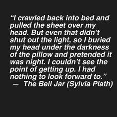 ~ The Bell Jar, Sylvia Plath Relatble! Poem Quotes, True Quotes, Words Quotes, Sayings, Sylvia Plath Quotes, Literature Quotes, Pretty Words, Some Words, Word Porn
