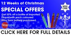 In the first of our 12 weeks of offers, we are giving you 50% off a bottle of our imported Eliquid with every coloured Ultra Tank battery purchased. Simply add the items to your cart to get 50% off a bottle of Eliquid with every Tank battery purchased. Maximum of 5 per customer. This offer is valid until midnight on the 13th of October.
