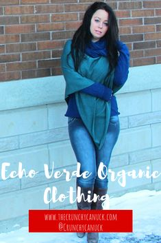 """Echo Verde- Becoming Fast Friends With """"Slow Fashion"""" http://thecrunchycanuck.com/organic-clothing-echo-verde/ #fashion #clothing #organicclothing #Canadian #slowfashion #sustainable #environmentallyfriendly #green #greenfashion"""