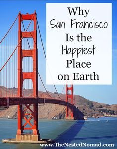 Forget Disney World! San Francisco is the REAL happiest place on Earth. // San Francisco highlights from www.TheNestedNomad.com