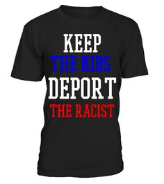"# Keep The Kids, Deport The Racist DACA Support - T Shirt .  Special Offer, not available in shops      Comes in a variety of styles and colours      Buy yours now before it is too late!      Secured payment via Visa / Mastercard / Amex / PayPal      How to place an order            Choose the model from the drop-down menu      Click on ""Buy it now""      Choose the size and the quantity      Add your delivery address and bank details      And that's it!      Tags: UNITY: Trump is at it…"