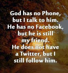 I do believe in God.
