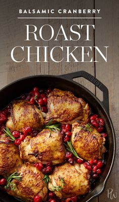 Thanks to your trusty cast-iron skillet, this balsamic cranberry roast chicken recipe is completely hands-off and oh so seasonal. #chickenrecipes #chicken #roastchicken