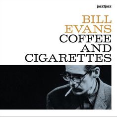 New Jersey, New York City, Blue Note Jazz, Musician Photography, Bill Evans, Acid Jazz, Free Jazz, Coffee And Cigarettes, Jazz Poster