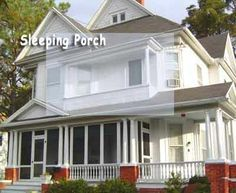 Sleeping Porches On Old Houses | Old house with downstairs screened in porch and upstairs sleeping ...