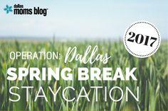Things to do in Dallas for Spring Break http://dallas.citymomsblog.com/operation-dallas-spring-break-staycation/?utm_campaign=coschedule&utm_source=pinterest&utm_medium=DallasMomsBlog&utm_content=Operation%3A%20Dallas%20Spring%20Break%20Staycation #staycation #springbreak