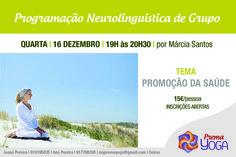 """PROGRAMAÇÃO NEUROLINGUÍSTICA DE GRUPO  Tema: """"Promoção da Saúde"""""""