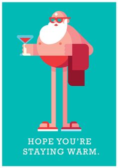Hope You're Staying Warm, Holiday Card 2014. on Behance