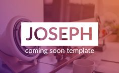 OSEPH is a modern, minimalistic, responsive coming soon & under construction page with a great animated background slideshow and a gradient overlay.