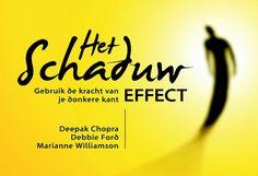 Het schaduw effect - Marianne WilliamsonDebbie FordDeepak Chopra