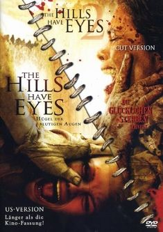 The Hills Have Eyes. This movie creeped me out so badly & only watched the 1st couple mins on the 2nd one before changing the channel