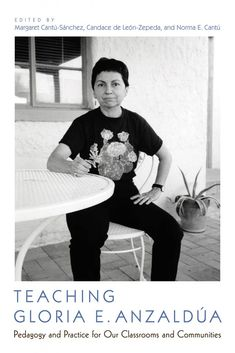 Teaching Gloria E. Anzaldúa | UAPress