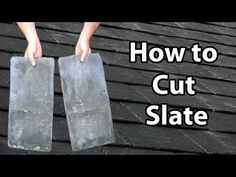 How to CUT SLATE - How to cut slates Thick or Thin DIY or Trade