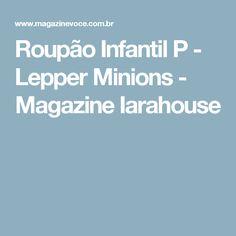 Roupão Infantil P - Lepper Minions - Magazine Iarahouse