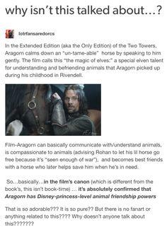 Aragorn has Disney-princess-level animal powers