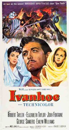 One-sheet poster featuring Robert Taylor as Ivanhoe, Joan Fontaine as Lady Rowena, and Elizabeth Taylor as Rebecca, Ivanhoe, 1952