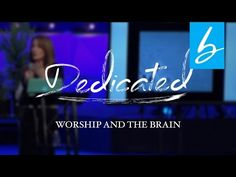 Worship and the Brain - YouTube - We have the power to change our brain through the lifestyle of worship. Rejoicing despite our circumstances created brain health. Our guest speaker this weekend, Dr. Caroline Leaf connects scientific study with scripture, showing how the environment of our brain can be transformed through the renewing of our mind.
