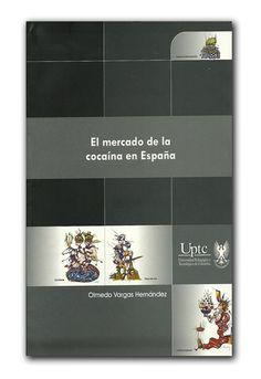 El mercado de la cocaína en España  http://www.librosyeditores.com/tiendalemoine/sociologia-sociedad-cultura/783-el-mercado-de-la-cocaina-en-espana.html#subir  Editores y distribuidores