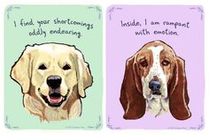 Tiny Confessions is a series of prints by artist Christopher Rozzi that feature the deepest feelings and inner monologues of our beloved four-legged companions.