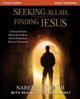 Seeking Allah, Finding Jesus Study Guide: A Former Muslim Shares the Evidence…