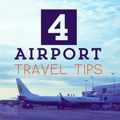 Four Airport Travel Tips - As frustrating as air travel seems to be lately, here are some tips from this frequent flyer to have a more enjoyable airport layover.