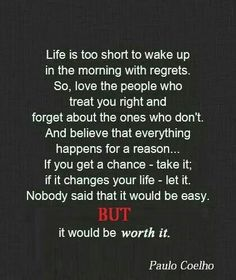 Life aint easy but its worth it