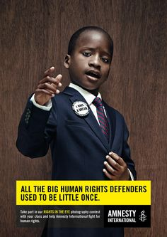 Amnesty International: Little King All the big human rights defenders used to be little once. Advertising Agency: Air Brussels, Belgium