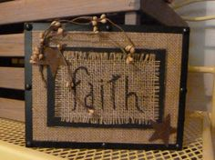 "Prim Burlap Plaque; I'd use a different word, like ""family"" ""home"" ""inspire"" or ""create"""