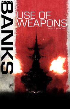 Use of Weapons, Ian M. Banks