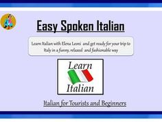 If someone wants to learn and speak Italian language then Easy Spoken Italian is the online platform to learn the language online in an enjoyable and funny way. How To Speak Italian, Basic Italian, Learn Italian Online, Italian Courses, Italian Lessons, Communication Problems, Languages Online, Italian Language, Learning Italian