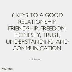 6 KEYS TO A GOOD RELATIONSHIP: