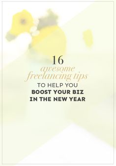These 16 awesome freelancing tips will help you improve your biz in the new year, from marketing and landing clients to working from home without going crazy!