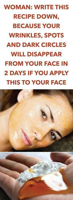WOMAN: WRITE THIS RECIPE, because your wrinkles, spots and dark circles will disappear from your face in 2 days, if you apply this to your face - S - Beauty Secrets, Diy Beauty, Beauty Skin, Health And Beauty, Beauty Care, Homemade Beauty, Home Remedies, Natural Remedies, Beauty Hacks For Teens