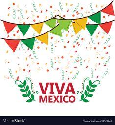 Viva mexico poster confetti garland leaves party vector image on VectorStock Mexican Pinata, Mexican Party, Mexican Independence Day, Confetti Background, Mexican Holiday, Spanish Art, Skull Decor, Kids Artwork, Viva Mexico