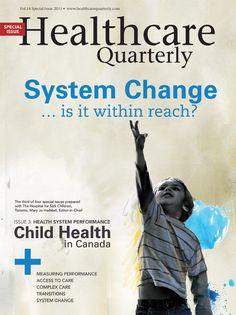 Healthcare Quarterly Vol. 14 Health System Performance