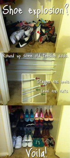Tension rods to hold & organize shoes. A cleverly easy idea.