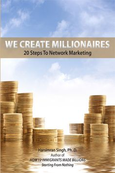 Achieve all your dreams! Find out how in my new book, We Create Millionaires