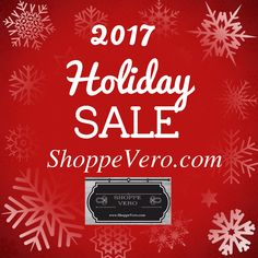 2017 Holiday Sale on Now at ShoppeVero.com!  Follow us on Facebook, Twitter, Instagram and Pinterest.  @shoppevero #shoppevero