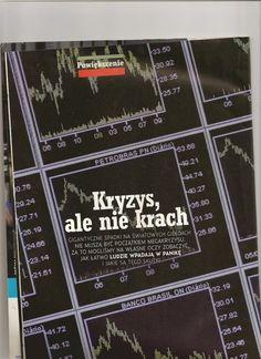 FINANSE. Tekst gospodarczy o wybuchu kryzysu ekonomicznego (Przekrój)