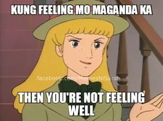 Lets See You Try To Peel A Lot Of Potatoeslavinia Xd Hugot Quotes Tagalog