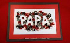 tableau papa quilling mot décoré pour fete des peres