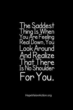 Sad Girl Quotes, Funny Quotes, Quotes Quotes, People Quotes, Being Lonely Quotes, Wisdom Quotes, No Friends Quotes, Quotes About Being Hurt, Sad Sayings
