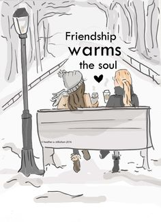 Friendship Warms the Soul- Art for Women - Quotes . Friendship Warms the Soul- Art for Women – Quotes for Women – Art for Women – Inspirational Art Bff Quotes, Best Friend Quotes, Your Best Friend, Friendship Quotes, Friend Sayings, Friendship Rose, Friend Poems, Girl Sayings, Closest Friends
