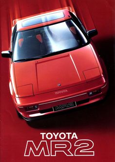 The Driving Philosopher: Toyota MR2 1986 - affordable mid engine car