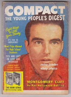 July 1957 cover with the late Montgomery Clift